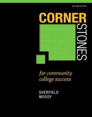 Cornerstones for Community College Success + New Mystudentsuccesslab 2013 Update Access Card Package By Sherfield, Robert M./ Moody, Patricia G.