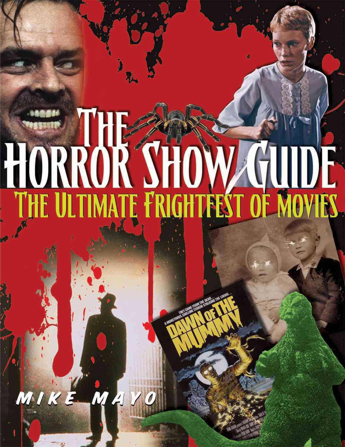 The Horror Show Guide By Mayo, Mike